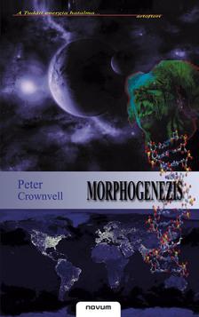 CROWNVELL, PETER - MORPHOGENEZIS