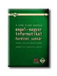 KIS - ANGOL-MAGYAR INFORMATIKAI FORDÍTÓI SZÓTÁR CD-MELLÉKLETTEL