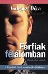 Galg�czi D�ra - F�rfiak f�l�lomban [eK�nyv: epub, mobi]