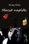 Miller Mickey - Macs� napl�k [eK�nyv: epub,  mobi]
