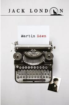 Jack London - MARTIN ÉDEN