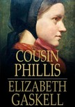 Elizabeth Gaskell - Cousin Phillis [eKönyv: epub,  mobi]