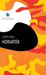 Cs�th G�za - Horv�t�k [eK�nyv: epub,  mobi]