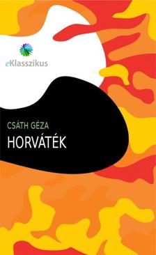 Cs�th G�za - Horv�t�k [eK�nyv: epub, mobi]