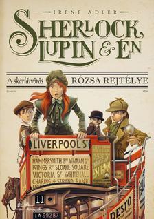 Irene Adler - Sherlock, Lupin �s �n 3. - A skarl�tv�r�s r�zsa rejt�lye