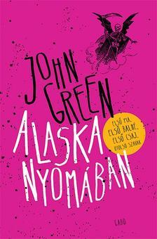 Green, John - Alaska nyomában - Új puha borító