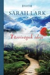 Sarah Lark - Tűzvirágok ideje [eKönyv: epub, mobi]