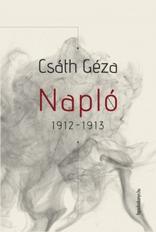 Cs�th G�za - Napl� 1912-1913 [eK�nyv: epub, mobi]