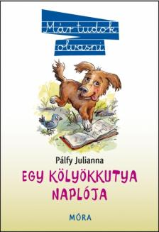 P�lfi Julianna - Egy k�ly�kkutya napl�ja (7. kiad�s)