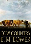 Bower B.M. - Cow-Country [eKönyv: epub,  mobi]