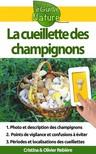 Olivier Rebiere Cristina Rebiere, - La cueillette des champignons [eK�nyv: epub,  mobi]