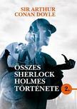 Sir Arthur Conan Doyle - Sir Arthur Conan Doyle összes Sherlock Holmes története 2.