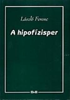 László Ferenc - A hipofízisper