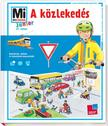 Birgit Bondarenko - Mi MICSODA Junior - A közlekedés