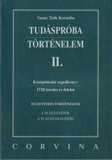 VASN� T�TH KORN�LIA - TUD�SPR�BA - T�RT�NELEM II.
