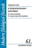 Czigányik Zsolt - A szabadsághiány anatómiái [eKönyv: epub,  mobi]