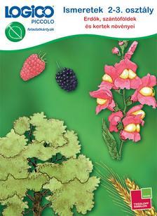 - LOGICO Piccolo 3462 Ismeretek 2-3. osztály: Erdők, szántóföldek és kertek növényei