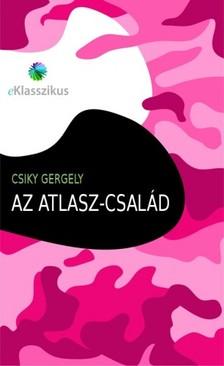 Csiky Gergely - Az Atlasz-csal�d [eK�nyv: epub, mobi]