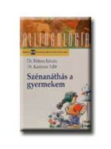BITTERA ISTV�N DR.-KADOCSA DR. - SZ�NAN�TH�S A GYERMEKEM - ALLERGOL�GIA SOROZAT