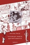 Petrolay Margit - Tanulmányok meséről,  gyermekirodalomról [eKönyv: epub,  mobi]