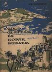 Claudius, Eduard - Z�ld olajf�k �s kop�r hegyek [antikv�r]