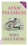 Mike Greenberg - Apám feleségei [eKönyv: epub,  mobi]