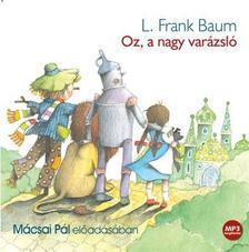 Baum L. Frank - OZ, A NAGY VAR�ZSL� - HANGOSK�YNV