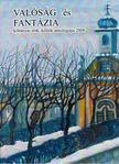 Perlawi Andor (szerk.), Kertai N. Mária (szerk.) - Valóság és fantázia [antikvár]