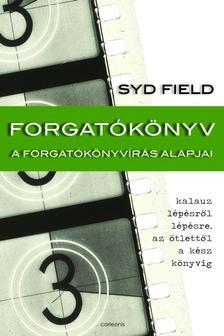 Syd Field - Forgat�k�nyv - A forgat�k�nyv�r�s alapjai