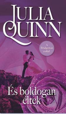 Julia Quinn - �s boldogan �ltek...