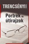 Trencsényi László - Portrék és útirajzok [eKönyv: epub,  mobi]