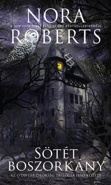 Nora Roberts - Sötét boszorkány