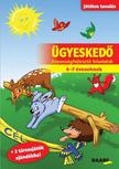 - Ügyeskedő - Képességfejlesztő feladatok 6-7 éveseknek
