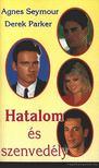 Seymour, Agnes, Parker, Derek - Hatalom �s szenved�ly II. [antikv�r]