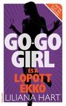Liliana Hart - Go-go girl és a lopott ékkő [eKönyv: epub, mobi]