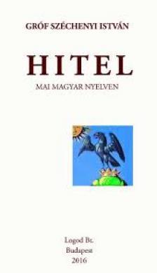 SZ�CHENYI ISTV�N - HITEL - MAI MAGYAR NYELVEN