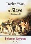 Solomon Northup - Twelve Years a Slave [eKönyv: epub,  mobi]