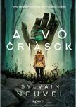 Sylvain Neuvel - Alv� �ri�sok