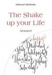 Melinda Hámori - The Shake up your Life - Almanach [eKönyv: epub,  mobi]