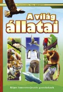 BERNÁTH JÓZSEFNÉ - A világ állatai