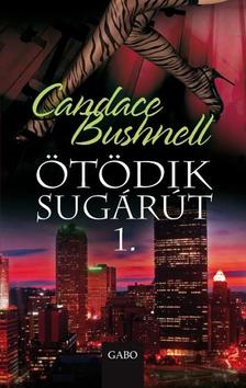 Bushnell, Candace - �t�dik sug�r�t 1.