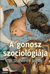 Dessewffy Tibor - A gonosz szociológiája