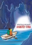 Kristina Ohlsson - A kast�ly titka [eK�nyv: epub, mobi]