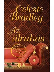 Celeste Bradley - Az �lruh�s [eK�nyv: epub, mobi]