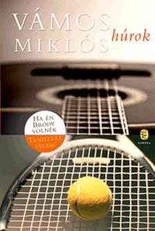 V�MOS MIKL�S - H�rok