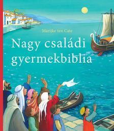 Marijke ten Cate (illusztr�ci�) - NAGY CSAL�DI GYERMEKBIBLIA