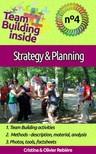 Olivier Rebiere Cristina Rebiere, - Team Building inside #4: strategy & planning [eK�nyv: epub,  mobi]