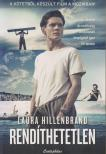 Laura Hillenbrand - Rend�thetetlen Filmes bor�t�val