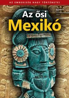 . - Az ősi Mexikó - Bookazine