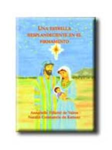 DE VALOIS, ANNABELLE F�LICIT� - UNA ESTRELLA RESPLANDECIENTE EN EL FIRMAMENTO (FELRAGYOG EGY